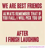 we are best friends funny quotes - Funny Loves Fun World