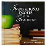 Inspirational Quotes for Teachers Gift Book