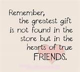 ... Gift In Heart Of True Friends Quote - Inspirational Picture Quotes
