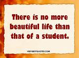 "life than that of a student."" - Picture Quote - Inspirational Quotes ..."
