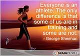 Motivational Quote - Everyone is an athlete. The only difference is ...