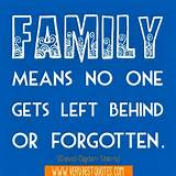 Best Quotes For Everyday: Family Means Gets Left Quotes Inspirational ...