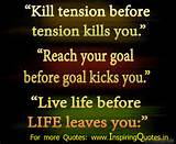 Famous life quotes and sayings tension goal nice Good Thoughts ...