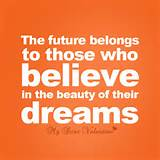 cute life quotes - The future belongs to