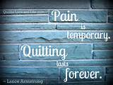 inspirational quotes pain is temporary lance armstrong