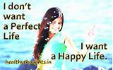 perfect-life-happy-life-want-life-quotes