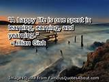 happy life is one spent in learning, earning, and yearning. (quote)