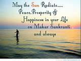 May the Sun radiate , Peace, Prosperity and Happiness in you life