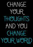 Daily Motivational Quote 3: Change your thoughts and you change your ...
