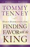 Daily Inspiration for Finding Favor With the King: 91 Devotional ...