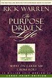 The Purpose-Driven Life Large Print Edition by Rick Warren (Paperback ...