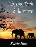 Free Inspirational ebook: Life, Loss, Truth & Adventure Released on ...