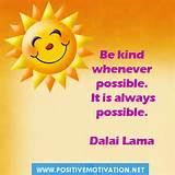 Be kind whenever possible. It is always possible.Kindness Quotes for ...