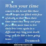 When your time comes to die, be not like those whose hearts are filled ...