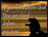 christian motivational quotes 245 Kneel And Pray