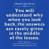 ... in the middle of the lesson. Leon Brown Quotes ,Thought For The Day