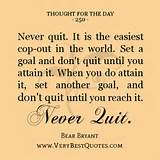 Thought For The Day, never quit quotes - Inspirational Quotes about ...