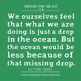 ... ocean would be less because of that missing drop ,Thought For The Day