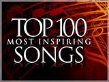 ... most inspiring songs of all-time! Enjoy songs 100 through 81 in this