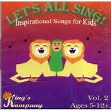 Lets All Sing! (Inspirational Songs for Kids) Vol. 2