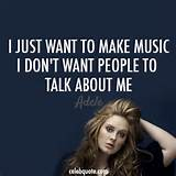 Adele Quote (About celebquote, celebrity, famous, music, pop star)