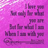 Famous love quotes: I love you Not only for what you are ...