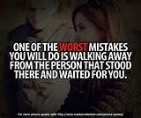 Sad love quotes - One of the worst mistakes