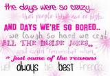 2011 Best friend quotes bff sayings est friend. sayings and