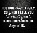 Trust Quotes - Quotes, Love Quotes, Life Quotes and Sayings