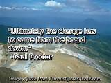 Ultimately the change has to come from the board down. (quote)