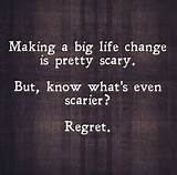 Quotes On Images » All Quotes On Images » Making A Big Life Change