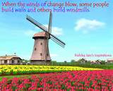 Change Quotes - When the winds of change blow.. | Inspirational Quotes ...