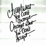 Acceptance and Change. Great quote! | Quotes