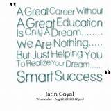 thumbnail of quotes A Great Career Without A Great Education Is Only A ...