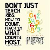 Great quote about teaching kids what counts | Quotes, Sayings, Funnies