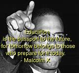 malcolm x, quotes, sayings, education, future, quote, famous ...