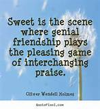 Quotes About Friendship By Oliver Wendell Holmes