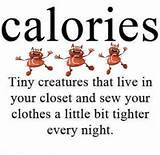 Quotes On Images » All Quotes On Images » Calories Tiny Creatures ...