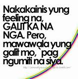 You Are My Everything !, Nakakainis yung feeling galit ka na nga ...